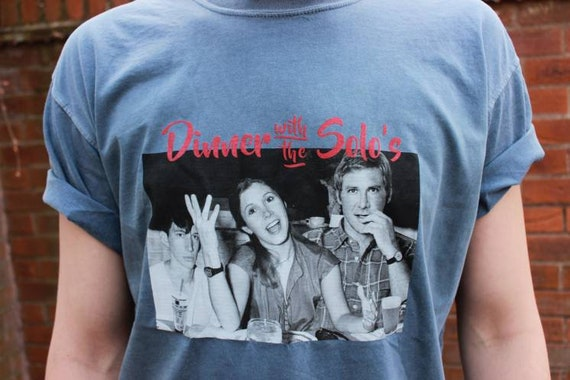 Dinner Han Solo Family KiSS Dyed T-Shirt - Princess Leia, Kylo Ren - Star Wars Inspired - Funny Shirt - Gift Idea For him and Her