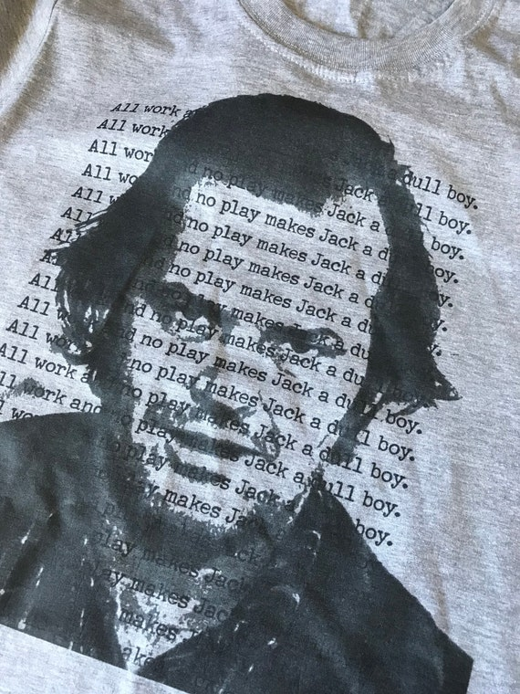 Jack The Shining KiSS T-Shirt - Jack Nicholson - All work, no play - Stephen King - Typewriter - Christmas or Birthday Present Idea