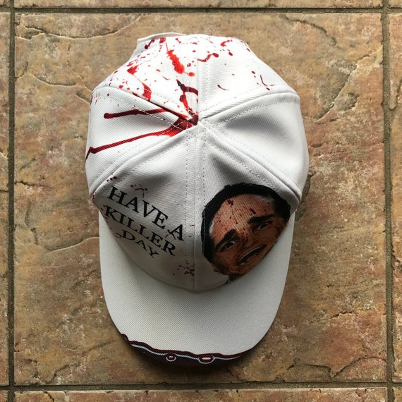 American Psycho KiSS Baseball Cap - Christian Bale - Have a Killer day - Handmade Unique - Gift Idea, Christmas Birthday, Halloween