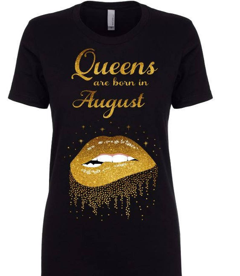 Queens Are Born In August Shirt Birthday Leo
