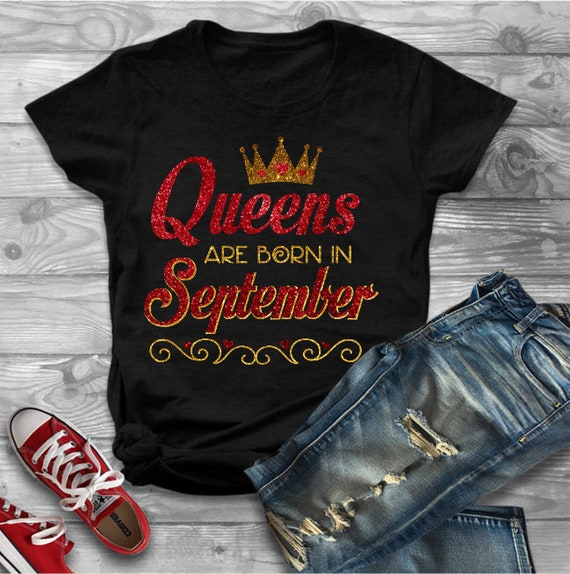 Queens Are Born In September Shirt Birthday