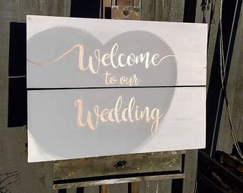 Welcome sign - Welcome to the wedding - Welcome - Grey Wedding - white wash - Wedding decor