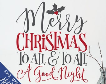 christmas svg merry christmas all and all a good night svg dxf jpg svg files for cricut svg files for silhouette vector art clip art - Merry Christmas To All And To All A Good Night
