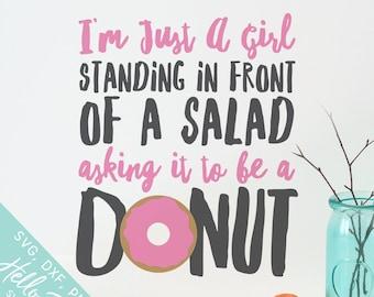 Donut Svg, Svg files for Cricut, Dxf, Silhouette Svg, Digital Download, Svg cut files, Clipart, Health Svg, Tshirt Svg, Just A Girl Svg
