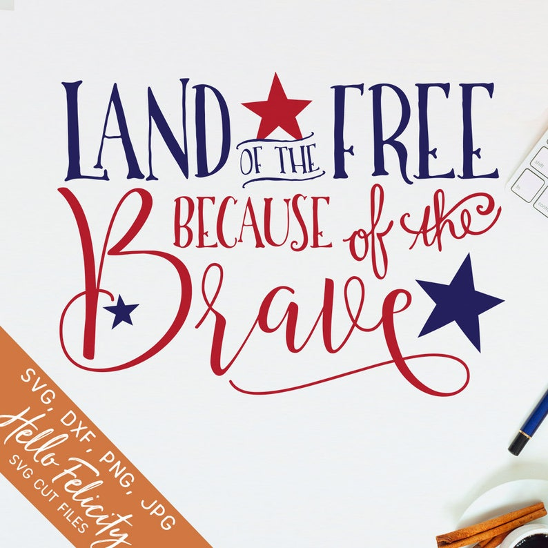 4th of July Svg Svg files for Cricut Land of the Free Svg image 0
