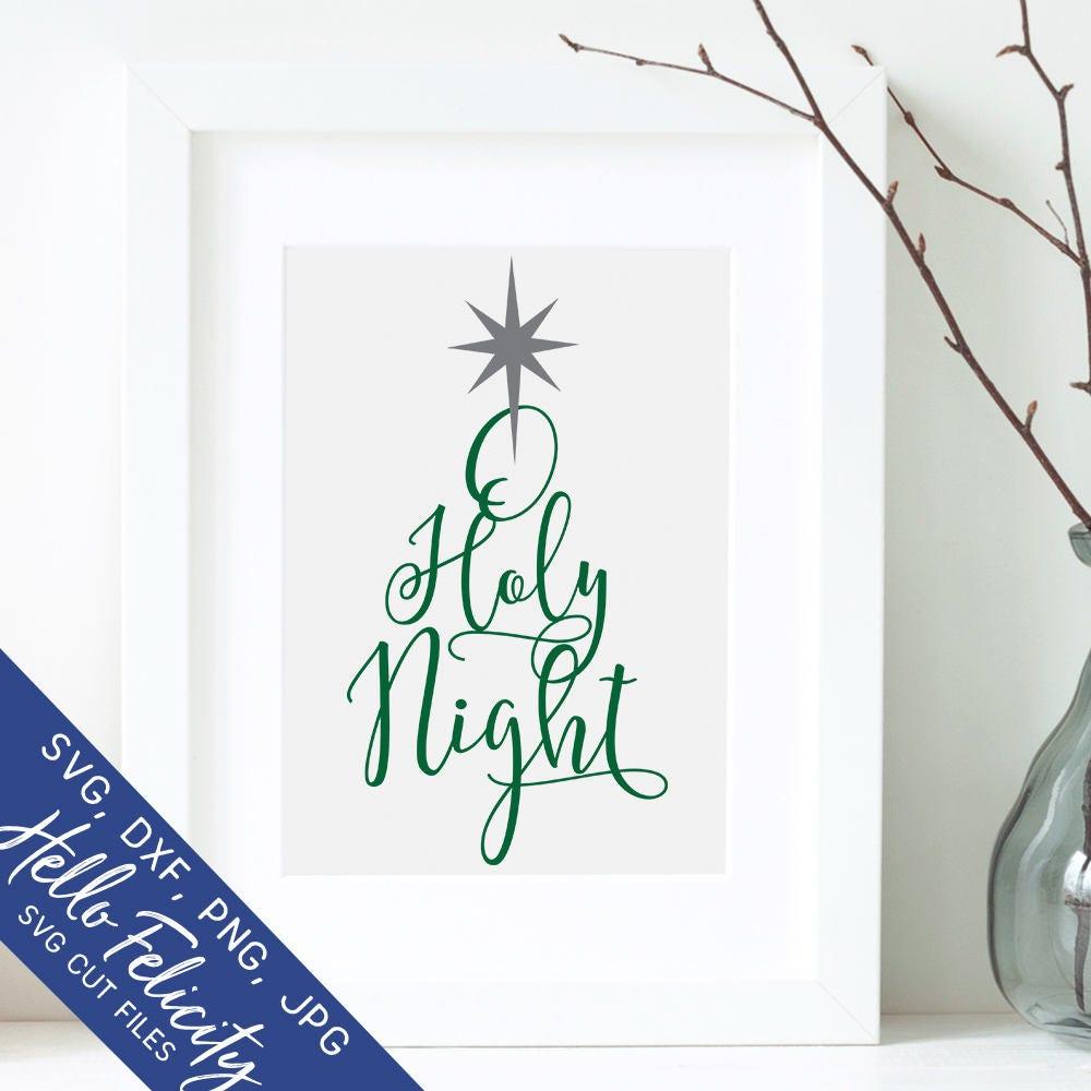 Christmas Svg Christmas Tree Svg O Holy Night Svg Dxf Jpg | Etsy