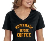 XtraFly Apparel Women 39 s Halloween Nightmare Before Coffee Party Fall Trick or Treat Gift V-neck T-shirt