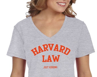4ece67f9a479 XtraFly Apparel Women's Harvard Law Just Kidding Campus Tee Student College  Gift Women's V-Neck T-shirt