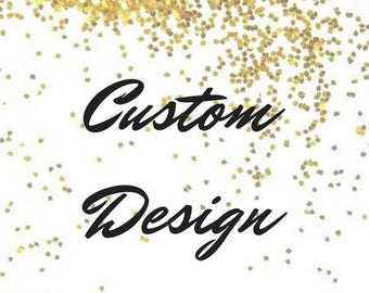Custom Invitation- Let me bring an invitation idea to life!
