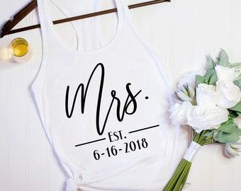 Mrs. Tank / Mrs. Est. Tank / Honeymoon Shirt / New Wife Gift / Wedding Tanktop / Bride gift / Bridal Shower Gift