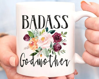 Badass GodmotherGodmother GiftGodmother MugBaptism GiftChristening BirthdayGift For GodmotherMothers Day Gift Godmother