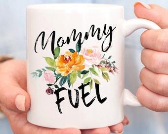 Mommy Fuel MugMotherhood MugNew Mom MugMothers Day MugMom Birthday GiftNew Parent MugBaby Shower Gift IdeaFunny Mug