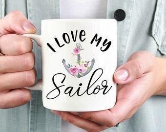 I Love My Sailor Mug,Sailor Wife Mug,Navy Mug,Navy Wife Mug,Navy Wife Gift,Sailor Wife Gift,Sailor Girlfriend Mug,Military Wife Gift,Navy