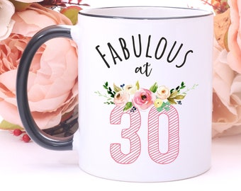 Fabulous At 30Birthday Mug30th Birthday Gift Idea30th MugTurning 3030th Gift30th BirthdayFabulous Thirty Mug
