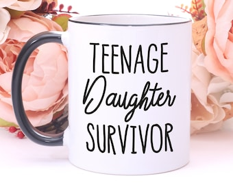 Teenage Daughter Survivor Mug,Daddy Gifts,Dad Birthday Gift,Father Daughter Gifts,Gift From Daughter,Dad Mug,Gift For Dad,Fathers Day Mug