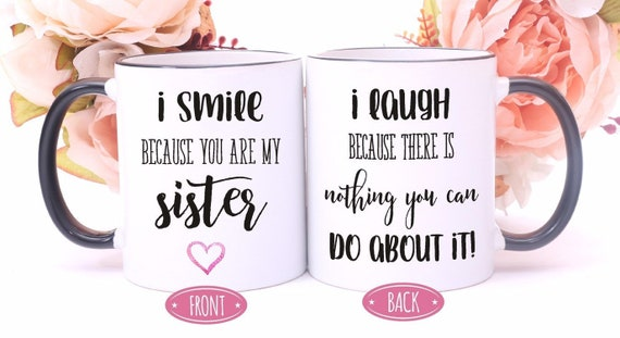 Sister GiftsSister MugSister Birthday GiftSister In Law