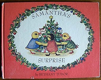 Samantha's Surprise by Bethany Tudor - Children's Book  1964 - Christmas
