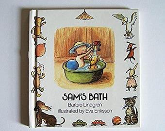 Sam's Bath by Barbro Lindgren - Illustrated by Eva Eriksson - Children's Book - Toddlers