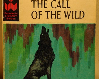 The Call of the Wild ~Jack London Vintage Scholastic Book Services T350 Young Adults Novel 1965