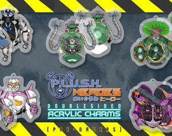 MECH  P. L. U. S. H.  Heroes Acrylic Charms   PREORDER