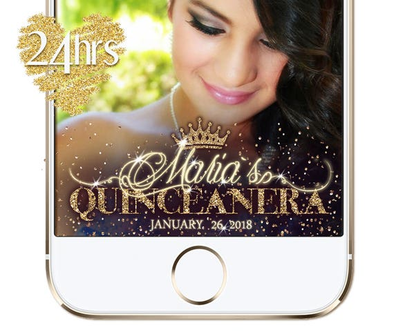 Gold Snapchat Quinceanera Filter Birthday Snapchat Filter Etsy