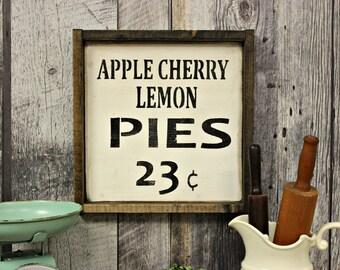 Pie Sign. Coutry Decor. Farmhouse. Farmhouse Kitchen. Kitchen Decor. Home Decor. Rustic Decor. Wood Sign. Wall Decor.
