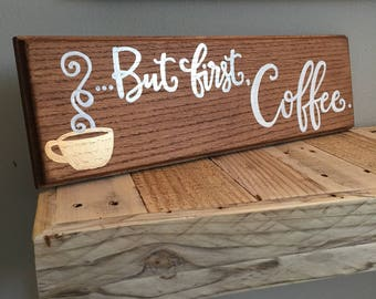 But first, coffee wall decor sign