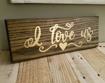 I love us wall decor sign