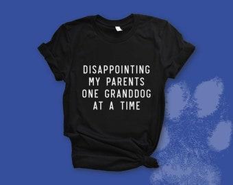 94c5d444d7c7 funny granddogs shirt, dog lover gift, dog mom shirt, rescue dog dad, grand dog  gift for grandma grandpa, gift for mom, gift for dad