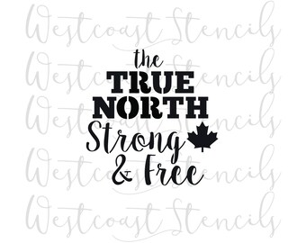 True North Strong & Free Stencil, Cookie, Cake, Culinary, Craft, Scrapbooking, Card Making, Canadiana