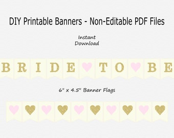 Bride To Be Banner with Hearts - Cream, Pale Pink & Gold Glitter - PRINTABLE - INSTANT DOWNLOAD