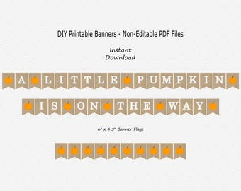 A Little Pumpkin Is On The Way Banner - Burlap - Fall - Orange Pumpkin - Baby Shower - PRINTABLE - INSTANT DOWNLOAD