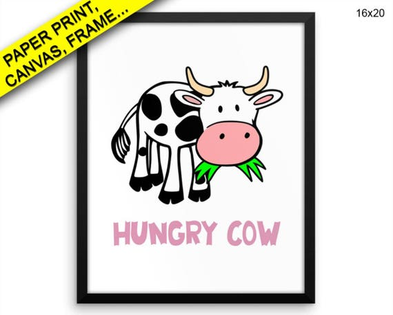 Cow Printed Poster Hungry Framed Cow Kitchen Art Hungry | Etsy