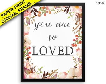 You Are So Loved Canvas Art You Are So Loved Printed You Are So Loved Framed Art You Are So Loved watercolor love love flower Canvas print