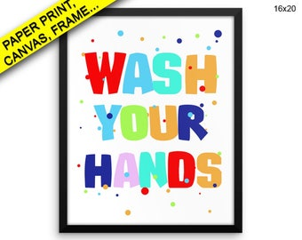 Wash Your Hands Wall Art Framed Wash Your Hands Canvas Print Wash Your Hands Framed Wall Art Wash Your Hands Poster Wash Your Hands Decor