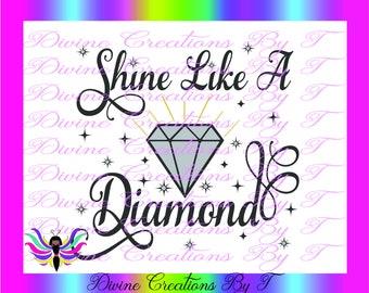 Shine Like a Diamond ( SVG, DXF, EPS, and Silhouette Studio v3  )