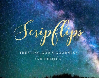 Trusting God's Goodness 2nd Edition
