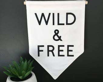 Wild and Free Decorative wall banner
