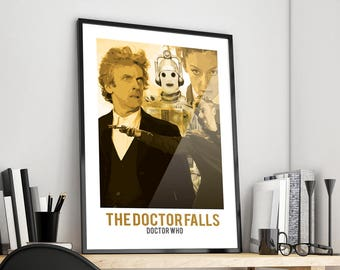 The Doctor Falls | Doctor Who | Peter Capaldi | Poster Print Design | A0 A1 A2 A3 A4