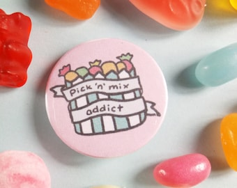 Pick and Mix Badge, Pick 'n' Mix, Sweet Tooth, Button Badge, Retro Sweets, Baby Pink, Pin Badge, Party Bag, Pocket Mirror, Kitsch Accessory