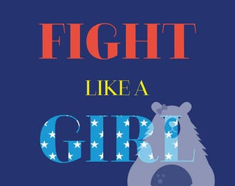 Fight Like A Woman Quote Print In Red White And Blue Instant Etsy