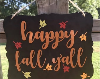 Happy Fall Y'all and Grinch Christmas countdown sign