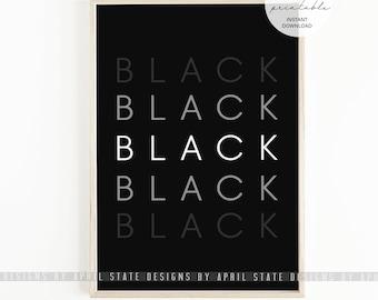 Black Print, Printable Art, Ethnic, Urban, African American, Futuristic, Typography, Negro, Black and Proud, Black History, Civil Rights