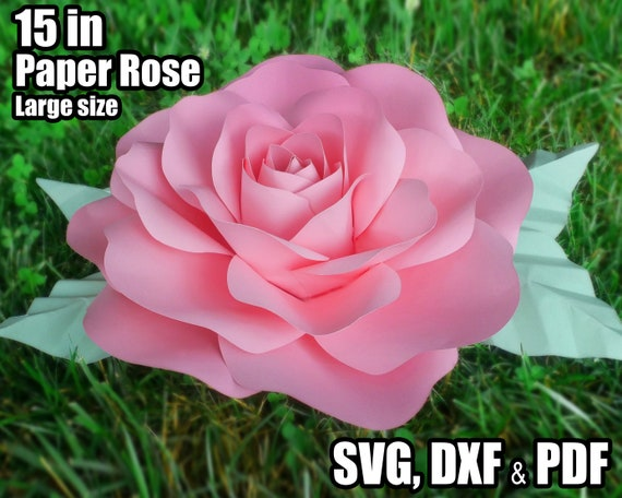 Diy Paper Rose Large 15 Inch Paper Flower Rose Svg Dxf Pdf Template Digital Paper Flower Pattern Cricut Cameo Silhouette For Nursery