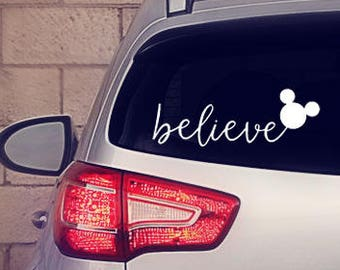 Believe Decal || Believe Sticker || Believe Disney Decal || Believe Disney Sticker || Believe Disney Car Decal || Disney Car Decal ||