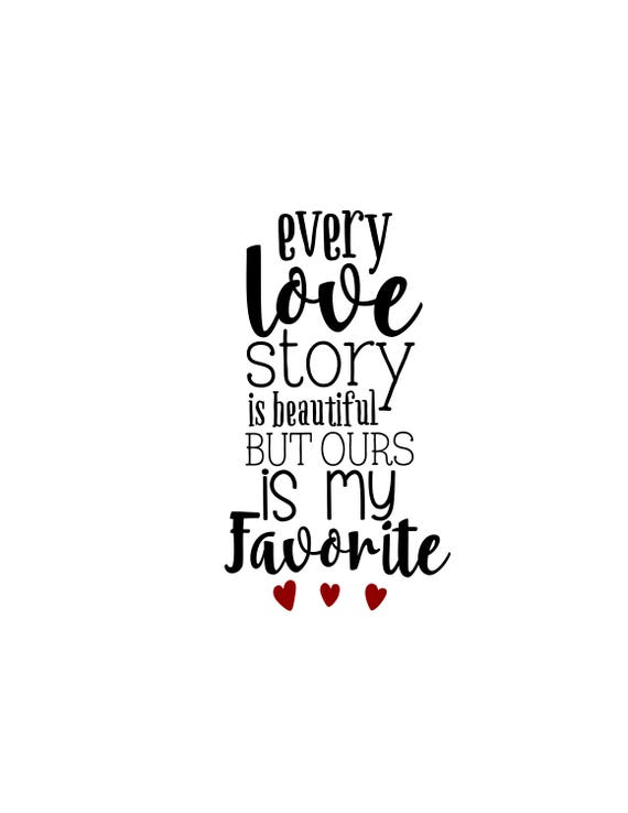 Our Love Story Is My Favorite Wall Canvas Canvas Quote Wall Etsy