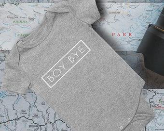 Boy Bye Onesie / Baby Bodysuit/ funny baby onesie/ baby onesie/ baby gift idea/ baby shower idea/ onesie outfit/Beyonce Bodysuit/ Baby Girl