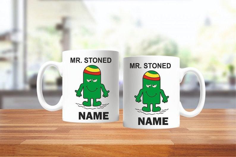 Personalised Mr Stoned Mug - add any name.