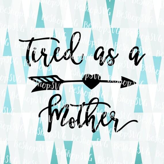 Müde Wie Ein Svg Mutter Muttertag Svg Mama Sprüche Svg Etsy