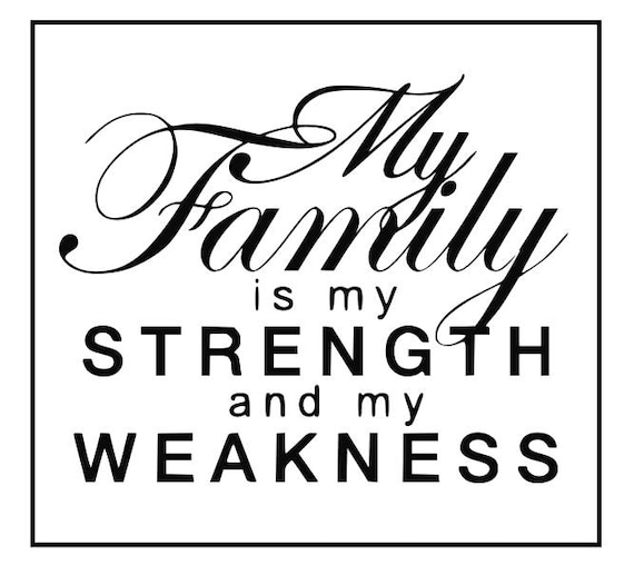 Family Svg My Family Is My Strength Svg Family Sayings Svg Etsy